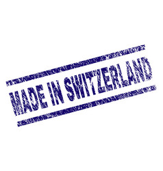 Scratched textured made in switzerland stamp seal vector