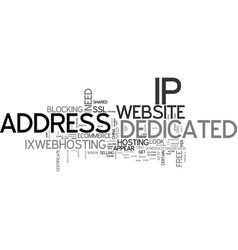 When your website need a dedicated ip address vector