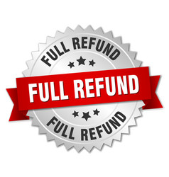 Full refund round isolated silver badge vector
