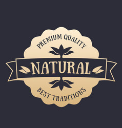 natural product badge label gold on dark vector image