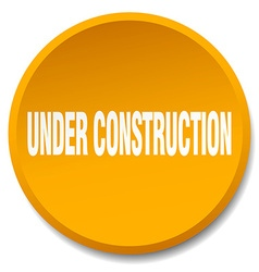 Under construction orange round flat isolated push vector
