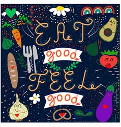 Doodle eat good feel good vector