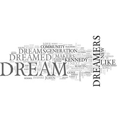 Where are the dreamers text word cloud concept vector