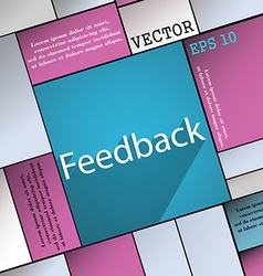 Feedback icon symbol Flat modern web design with vector image