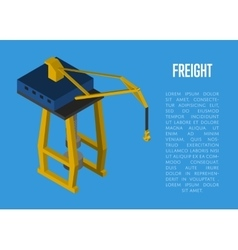 Freight isometric banner with cargo crane vector