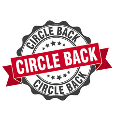 Circle back stamp sign seal vector