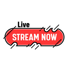stream now banner live streaming tv screen emblem vector image