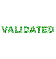 Validated text in dot style vector