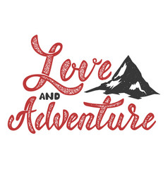 love and adventure hand drawn lettering isolated vector image vector image