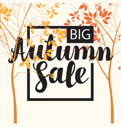 autumn sale banner with inscription and trees vector image vector image