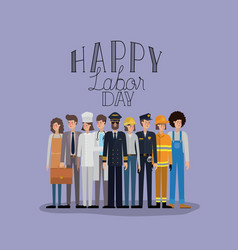 happy labor day card with workers vector image