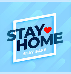 Stay home stay safe background in blue colors vector