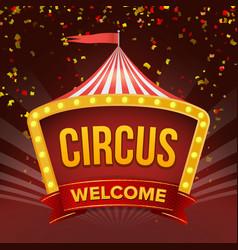 circus sign retro invitation event flat vector image