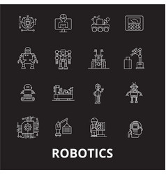 robotics editable line icons set on black vector image