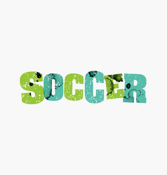soccer concept colorful stamped word vector image
