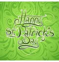 St Patricks Day calligraphy greetings vector image