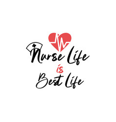 nurse lettering quote typography vector image