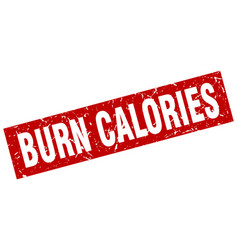 Square grunge red burn calories stamp vector