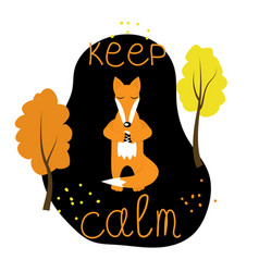 a cute fox character meditating placard vector image