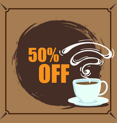 Banner coffee 50 off image vector