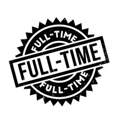 full-time rubber stamp vector image