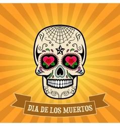 day of the dead dia de los muertos Sugar skull vector image
