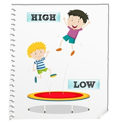 Opposite adjectives high and low vector image vector image