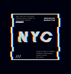 New york slogan typography graphics with glitch vector