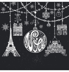 ChristmasNoe cardGarlandsballparis landmark vector image