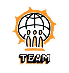 Good team and big earth globe word team vector