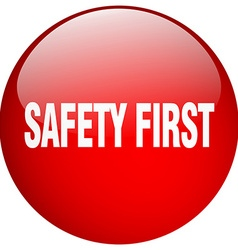 Safety first red round gel isolated push button vector