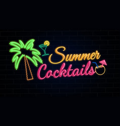 summer cocktails glowing neon sign vector image