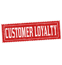 customer loyalty sign or stamp vector image