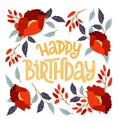 happy birthday floral frame card vector image