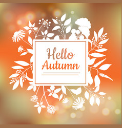 hello autumn card design vector image