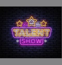 Talent show neon sign talent show design vector