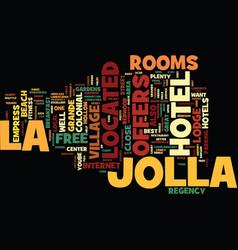 best hotels in la jolla text background word vector image