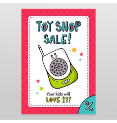 Toy shop sale flyer design with baby monitor vector image