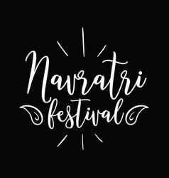 happy navratri festival of india vector image