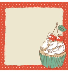 Lovely romantic postcard with sweet cupcake vector image