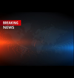 Breaking news concept design graphic for tv news vector