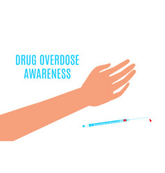 Drug overdose awareness day with an arm vector