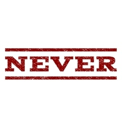 Never Watermark Stamp vector