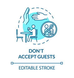 Dont accept guests turquoise concept icon vector