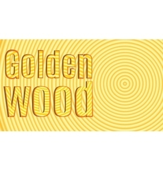 Slice tree with inscription Golden Wood vector