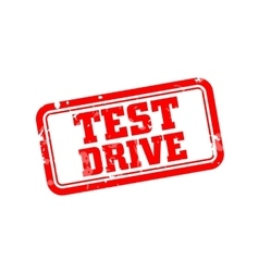 Test drive rubber stamp vector image vector image
