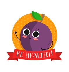 Plum cute fruit character bagde vector