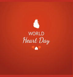 world heart day card with white human heart sign vector image