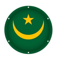 Round metallic flag of mauritania with screw holes vector