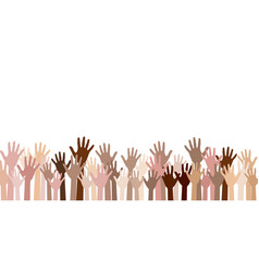 raised up hands of different skin color vector image